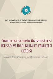 Omer Halisdemir Universitesi Iktisadi ve Idari Bilimler Fakültesi Dergisi