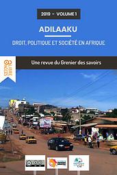 Adilaaku. Droit, politique et société en Afrique