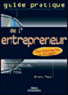 Guide pratique de l'entrepreneur