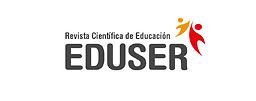 Revista Científica de Educación - EDUSER  = Scientific Journal of Education - EDUSER