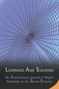 Learning and Teaching: the international journal of higher education in the social sciences