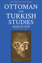 Journal of the Ottoman and Turkish Studies Association