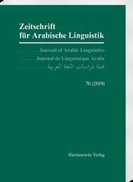 Zeitschrift für arabische Linguistik = Journal of Arabic linguistics = Journal de linguistique arabe