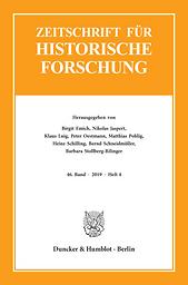 Zeitschrift für historische Forschung  : Halbjahresschrift zur Erforschung des Spätmittelalters und der frühen Neuzeit