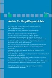 Archiv für Begriffsgeschichte  : Bausteine zu einem historischen Wörterbuch der Philosophie