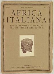 Africa italiana  : rivista di storia e d'arte a cura del ministerio delle colonie