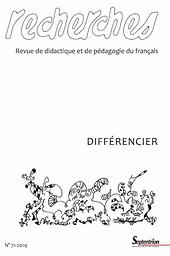Recherches  : revue de didactique et de pédagogie du français