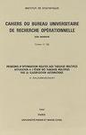Cahiers du Bureau universitaire de recherche opérationnelle