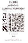 Cahiers du séminaire d'histoire des mathématiques
