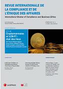 Revue internationale de la compliance et de l'éthique des affaires  = = International review of compliance and business ethics :