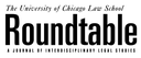 University of Chicago Law School roundtable
