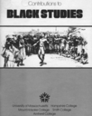 Contributions in black studies : a journal of African and Afro-American studies