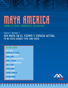 Maya America : journal of essays, commentary, and analysis