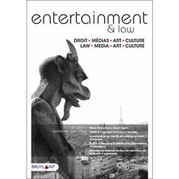 Entertainment : journal européen et international de droit Media-Art-Culture