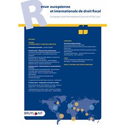 Revue internationale et européenne de droit fiscal = European and international journal of tax law