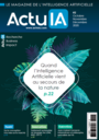 ActuIA, le magazine de l'intelligence artificielle