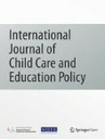 International journal of child care and education policy