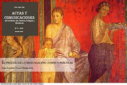 Actas y comunicaciones del Instituto de Historia Antigua y Medieval