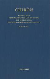 Chiron : Mitteilungen der Kommission für alte Geschichte und Epigraphik des Deutschen archäologischen Instituts