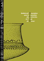 Bulletin de l'Association pour la promotion des recherches sur l'âge du bronze