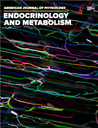 American journal of physiology. Endocrinology and metabolism