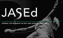 JASEd : Journal for Research in Arts and Sports Education