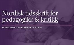 Nordisk tidsskrift for pedagogikk og kritikk