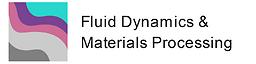 Fluid Dynamics & Materials Processing