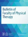 Bulletin of Faculty of Physical Therapy