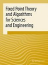 Fixed Point Theory and Algorithms for Sciences and Engineering