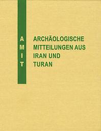 Archäologische Mitteilungen aus Iran und Turan