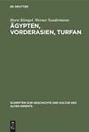 Schriften zur Geschichte und Kultur des Alten Orients