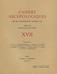 Cahiers archéologiques : fin de l'Antiquité et Moyen-Age