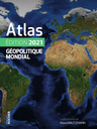 Atlas géopolitique mondial