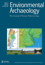 Environmental archaeology : the Journal of Human Palaeoecology