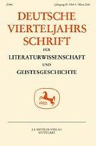 Deutsche Vierteljahrsschrift für Literaturwissenschaft und Geistesgeschichte