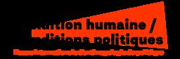Condition humaine / Conditions politiques : revue internationale d'anthropologie du politique